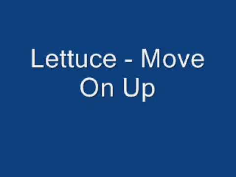 Lettuce-Move On Up