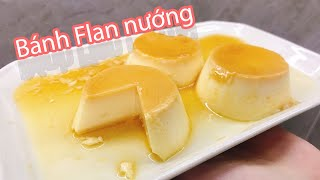 4K Video : Bánh Flan mềm mịn (công thức nướng lò) - Flan cake baking recipe !