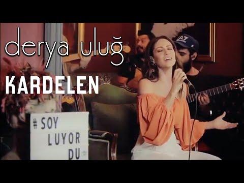 Derya Uluğ - Kardelen (Yıldız Tilbe Cover)