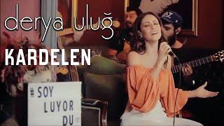 Derya Uluğ - Kardelen (Yıldız Tilbe Cover) Resimi