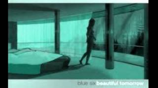 Blue Six-Beautiful Tomorrow
