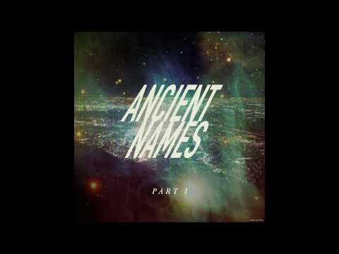Lord Huron - Ancient Names (Part I)