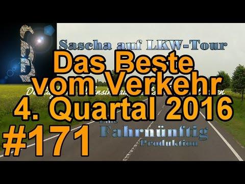 Sascha auf LKW-Tour #171 (Vom Besten vom Verkehr - 4.Quartal 2016) Best Of