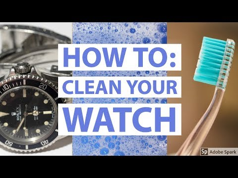 How To Clean Your Watch - DIY