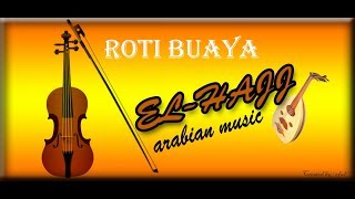 ROTI BUAYA GAMBUS ARABIAN MUSIC ( COVER EL-HAJJ ) ( live )