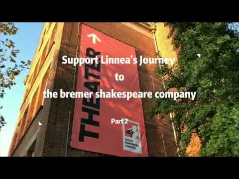 Part 2 Linnea's journey to the bremer shakespeare company