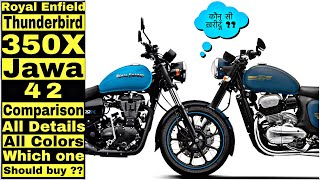 Jawa 42 & Thunderbird 350 x Comaprison | Which one is better | which one should buy ??