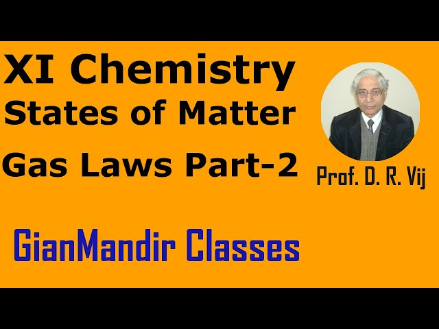 XI Chemistry | States of Matter | Gas Laws Part-2 by Ruchi Ma'am