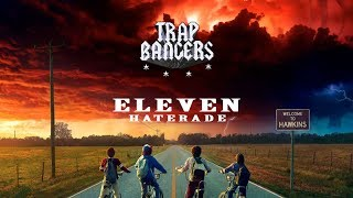 Haterade - Eleven (Stranger Things Tribute) MP3