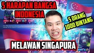 5 HARAPAN BANGSA INDONESIA 1000 BINTANG++ VS SINGAPURA!! - Mobile Legends