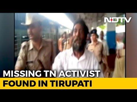 Tamil Nadu Activist, Missing For 6 Months, Found In Andhra Pradesh