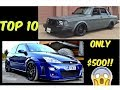 10 OF THE BEST CARS YOU CAN GET FOR  $500