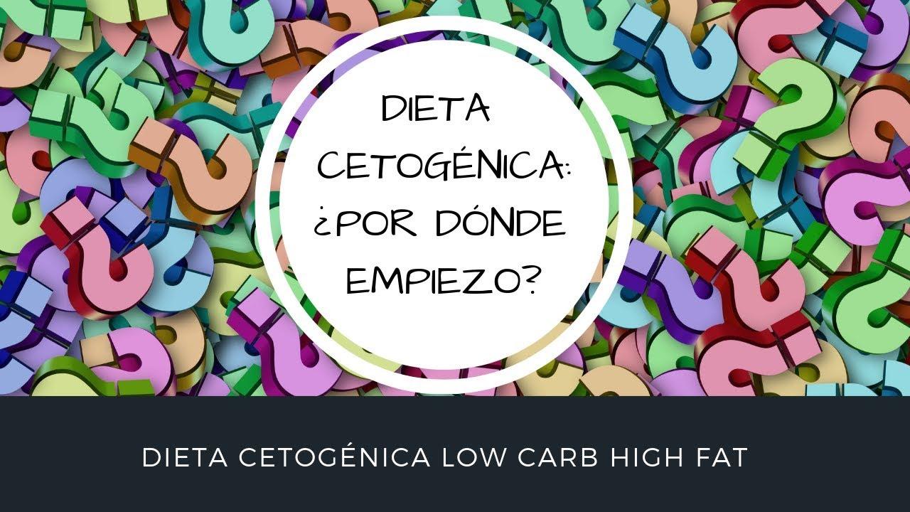 Por donde empezar la dieta cetogenica