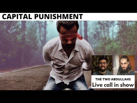 03 Reflections on Capital Punishment in Islam (Hudood) | The Two Abdullahs Live Call In Show