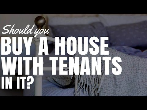 Should You Buy A House With Tenants In It?