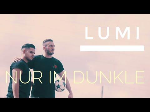 LUMI - ✖ NUR IM DUNKLE ✖ starring Josip Drmic (KIKZ) (prod. by Chekaa)    DA Production