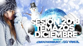 Sesion Diciembre 2018 (DJ Vince & CMochonsuny)