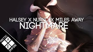 Halsey - Nightmare (Nurko & Miles Away Remix) | Melodic Dubstep