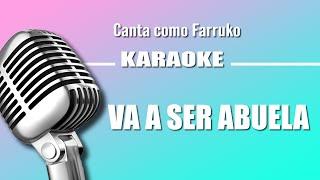 Farruko (karaoke) - Va a Ser Abuela, letra