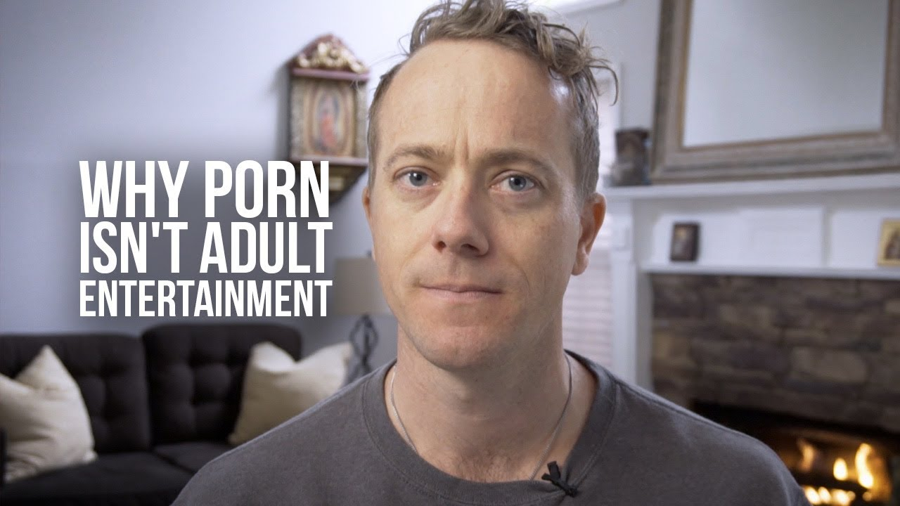Why Porn Isn't Adult Entertainment