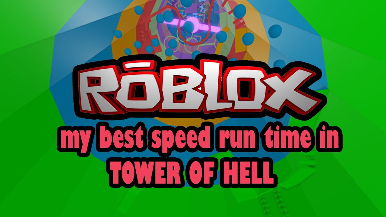 My Best Speed Run Time in TOWER OF HELL (ROBLOX) Qayyim67