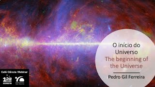 Café Ciência Webinar: O início do Universo / Science Café Webinar: The beginning of the Universe