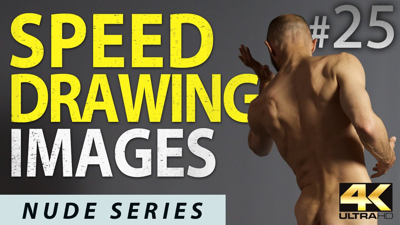 Speed Drawing Images for Figure Drawing Reference (DLDS # 25) - 4K Timed  Nude Life Models Session