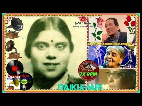 RAJKUMARI+Iqbal begum)-Film-KURMAI-(1941)-Maye Nee Bua Khadke-[ MD Khurshid Anwar,s First Film ]