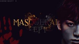 BTS THRILLER AU SERIES ↠ MASQUERADE EP. #1