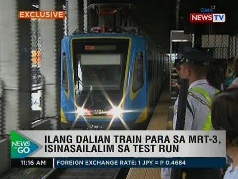 NTG: Ilang dalian train para sa MRT-3, isinasailalim sa test run