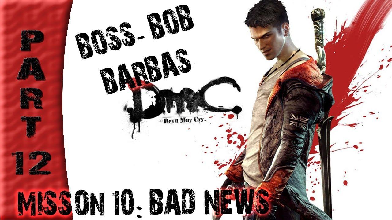 Devil May Cry Bob Barbas: Playthrough Part 12 [Mission 10: Bad