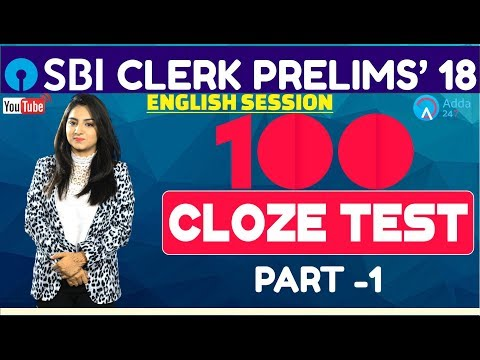 SBI Clerk Pre | 100 Cloze Test Part- 1 By Anchal Mam | English