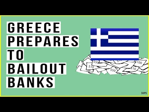 Greece To BAILOUT Banks… AGAIN! Greek Banks Have Dropped 40% in 2018!