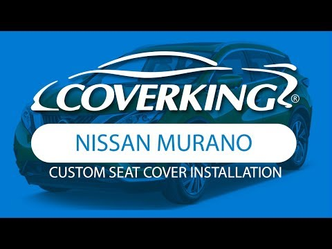 How To Install 2003-2007 Nissan Murano Custom Seat Covers | COVERKING®
