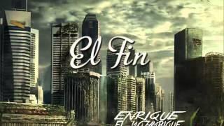 Enrique el Mozambique - El Fin (Disco completo)