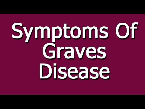 Symptoms Of Graves Disease