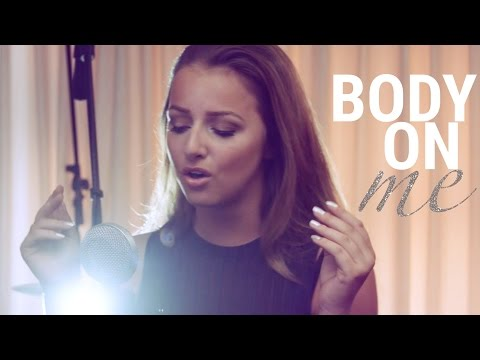 Rita Ora - Body On Me (feat. Chris Brown) (Emma Heesters & Mike Attinger Cover)
