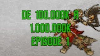 [DOFUS] De 100.000k à 1 Million | épisode 1