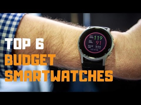 Best Budget Smartwatches In 2019 - Top 6 Budget Smartwatches Review