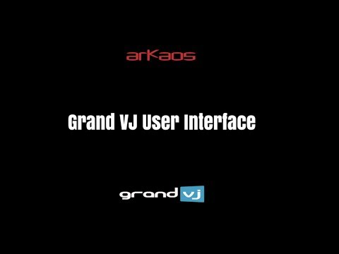 Tony's Tips & Tricks: Grand VJ User Interface