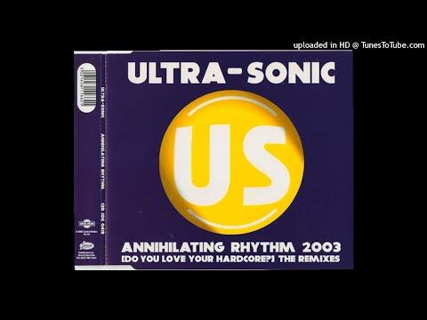 Ultra-Sonic – Annihilating Rhythm (warp brothers remix)