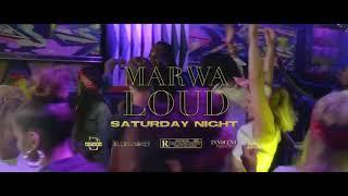 Смотреть клип Marwa Loud - Saturday Night
