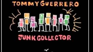 It Gets Heavy - Tommy Guerrero