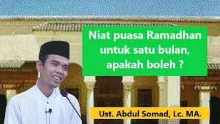 Download Video Niat puasa Ramadhan satu bulan, apakah boleh ?   Ust. Abdul Somad, Lc. MA MP3 3GP MP4