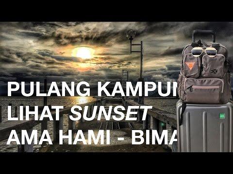 PULANG KAMPUNG | LIHAT SUNSET DI PANTAI AMAHAMI BIMA | TRAVEL VLOG INDONESIA | #OKB EP.01