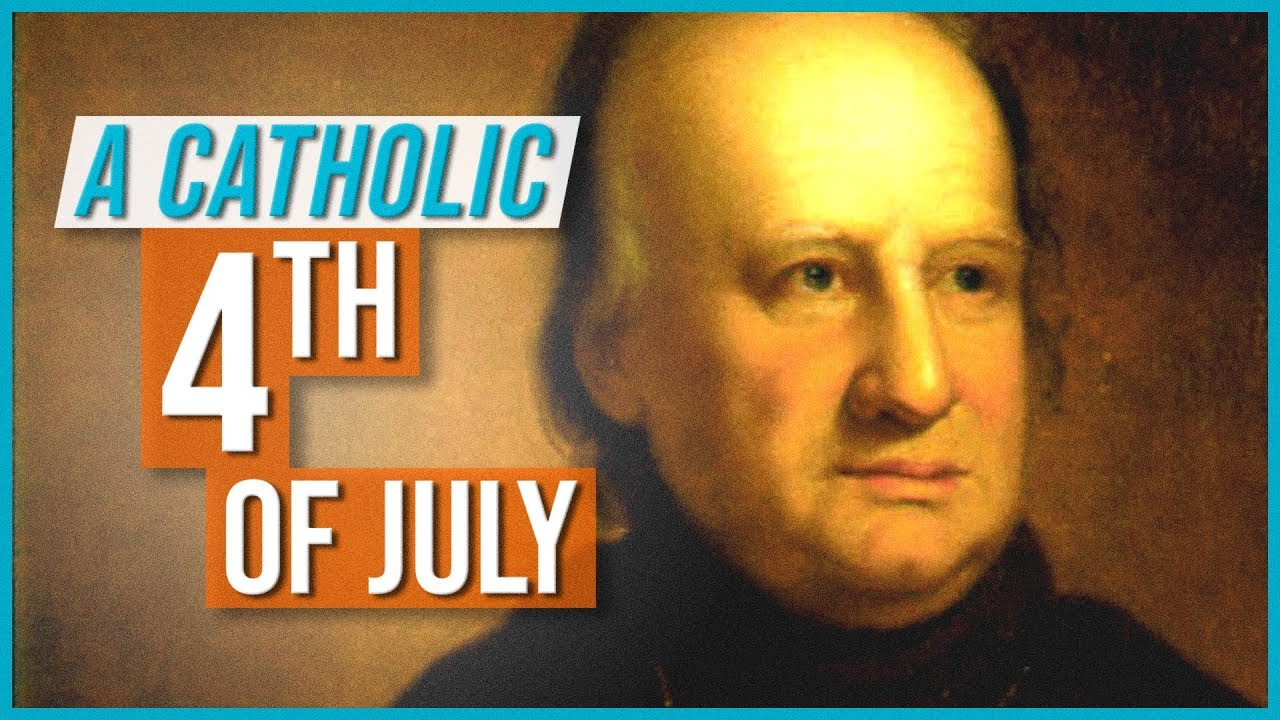 A Catholic 4th of July!