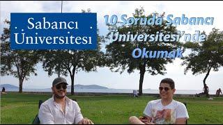 Sabancı Üniversitesi'nde Okumak | Bölüm Değiştirilebilen Üniversite | Tercih Dönemi Sohbetleri