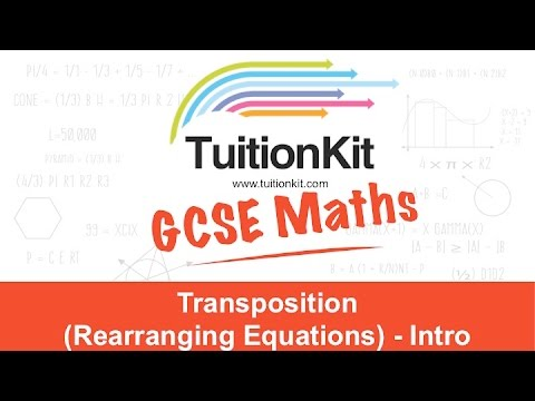 Transposition (Rearranging Equations) - Intro