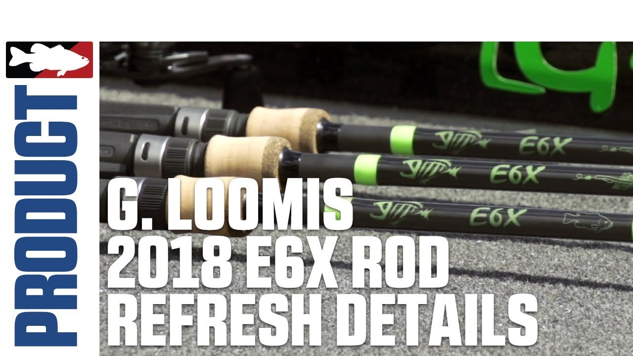 Jared Lintner and Alex Davis Discuss the New G. Loomis 2018 E6X Rods