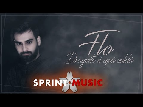 Flo - Dragoste si Apa Calda | Single Oficial